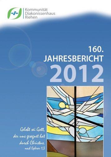 Jahresbericht 2012 - Schwesterngemeinschaft Diakonissenhaus ...