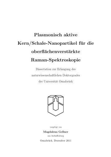 Plasmonisch aktive Kern/Schale-Nanopartikel für die ... - repOSitorium