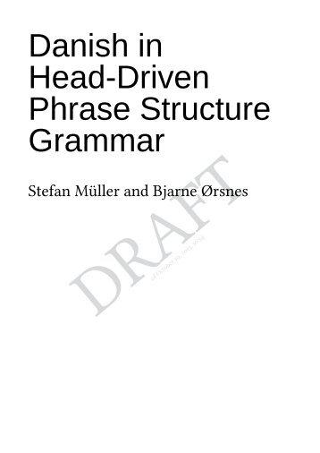 Danish in Head-Driven Phrase Structure Grammar - German ...