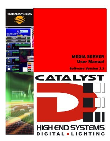MEDIA SERVER User Manual - High End Systems