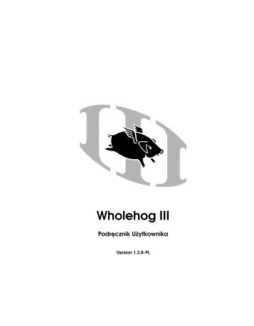 Wholehog III - High End Systems