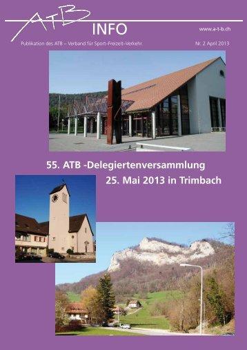 Nr. 2 - April 2013 - ATB Schweiz, Verband für Sport-Freizeit-Verkehr