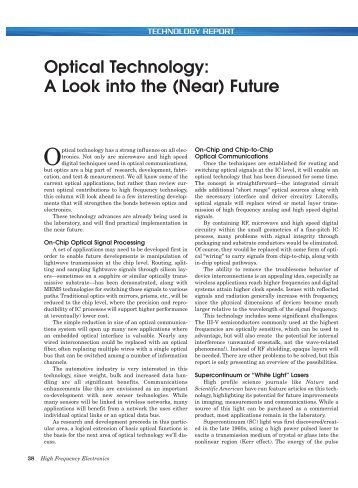 a look into the future of the optical computer Artificial intelligence is breaking into the which asks us to look inside the computer and try to machines will merge in the future into cyborgs that are.