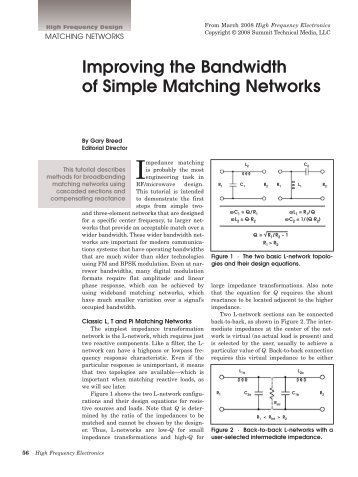 Improving the Bandwidth of Simple Matching Networks
