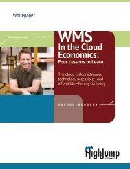 Whitepaper: WMS in the Cloud Economics - HighJump Software, Inc.
