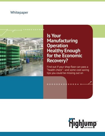 Is Your Manufacturing Operation Healthy Enough for the Economic ...