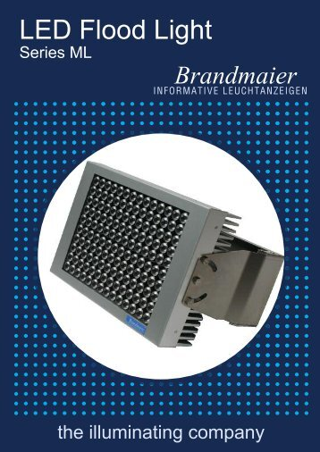 LED Flood Light - Brandmaier · Informative Leuchtanzeigen