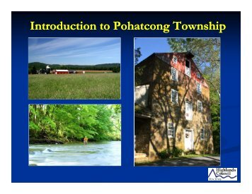 Pohatcong Township Presentation - New Jersey Highlands Council