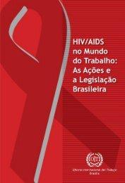 HIV/AIDS no Mundo do Trabalho - International Labour Organization