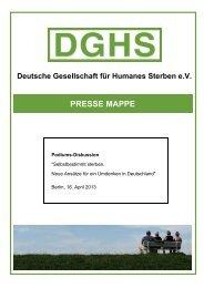 Pressemappe (PDF) - Deutsche Gesellschaft für Humanes Sterben