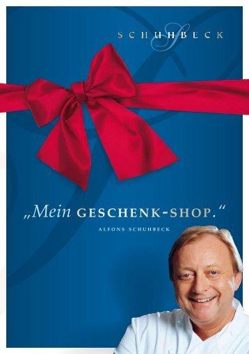 """Mein GESCHENK-SHOP."" - Alfons Schuhbeck"