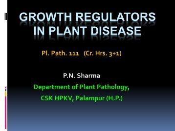 Lecture No. 6b:- Pl Path 111- Growth Regulators in Plant Disease