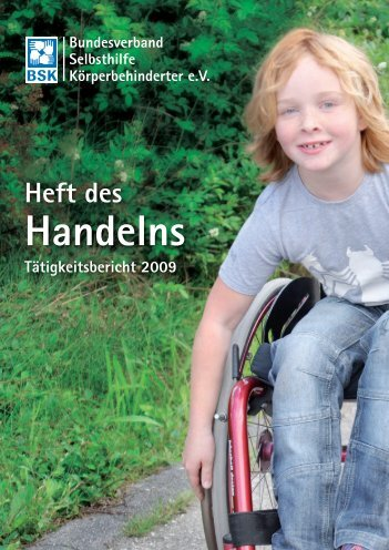 Tätigkeitsbericht 2009 - Bundesverband Selbsthilfe ...