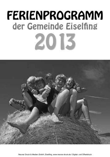 Ferienprogramm 2013 (3 MB!) - Gemeinde Eiselfing