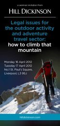 Legal issues for the outdoor activity and adventure ... - Hill Dickinson