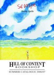 Summer 2006/2007 - Hill of Content Bookshop