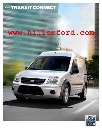 2013 Ford Transit Connect Brochure - Hiller Ford Inc.