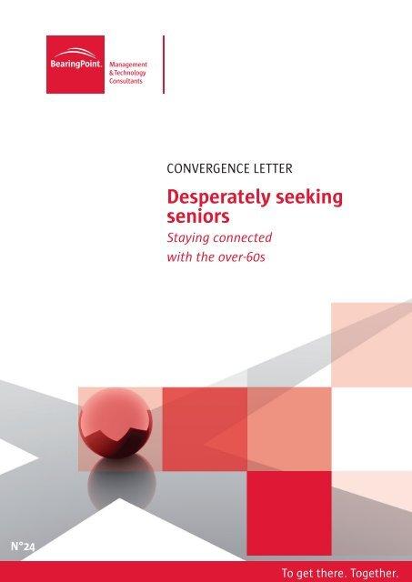 Desperately seeking seniors - BearingPoint