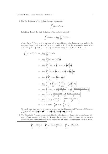 Calculus II Final Exam Problems - Solutions 1 1  Use the