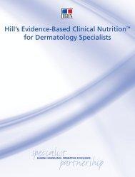 Hill's Evidence-Based Clinical Nutrition™ for Dermatology ... - HillsVet