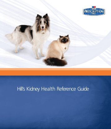 Hill's Kidney Health Reference Guide - HillsVet