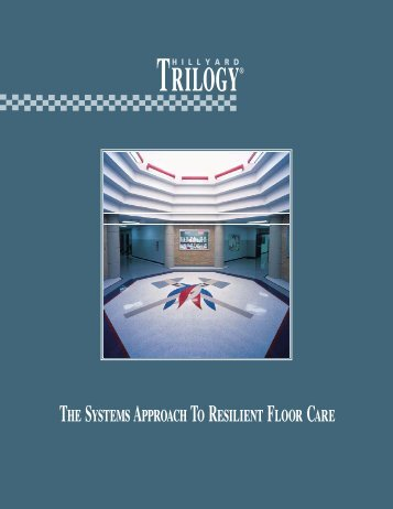 Resilient Floor Care/Trilogy - Hillyard Inc.
