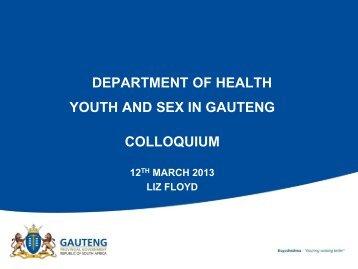 Youth and Sex in Gauteng - Gauteng Education