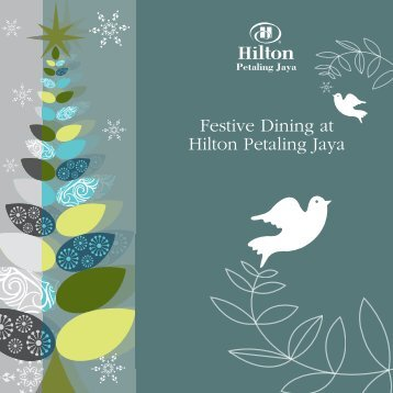 Festive Dining at Hilton Petaling Jaya