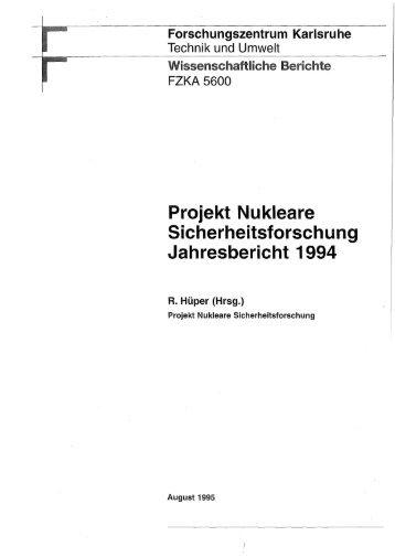 Projekt Nukleare Sicherheitsforschung Jahresbericht ... - Bibliothek