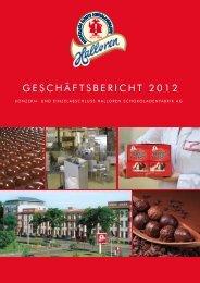 GESCHÄFTSBERICHT 2012 - Halloren Schokoladenfabrik GmbH