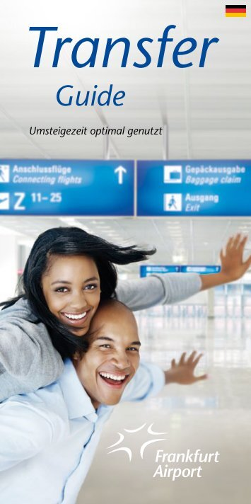Transfer Guide - Flughafen Frankfurt