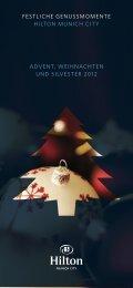 Festliche Genussmomente hilton munich citY Advent, WeihnAchten ...