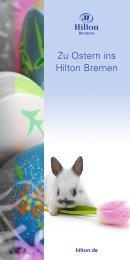 Zu Ostern ins Hilton Bremen