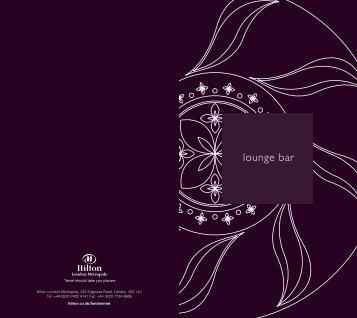 Lounge Bar Menu - Hilton London Metropole