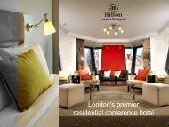 London's premier residential conference hotel - Hilton London ...
