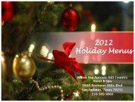 2012 Holiday Menus - Hilton San Antonio Hill Country Hotel & Spa