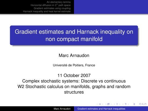 Gradient estimates and Harnack inequality on non compact ... - HIM