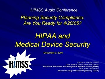 HIPAA and Medical Device Security - himss