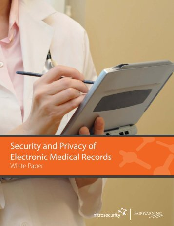 Security and Privacy of Electronic Medical Records - himss