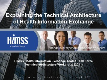 Explaining the Technical Architecture of HIE - himss