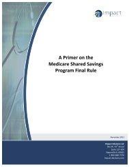 A Primer on the Medicare Shared Savings ... - Impact Advisors