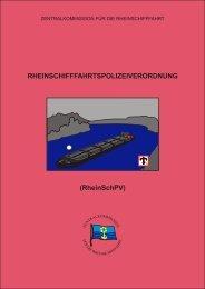 RHEINSCHIFFFAHRTSPOLIZEIVERORDNUNG (RheinSchPV)