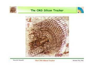 The CMS Silicon Tracker - Helsinki Institute of Physics
