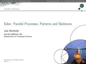 Eden: Parallel Processes, Patterns and Skeletons