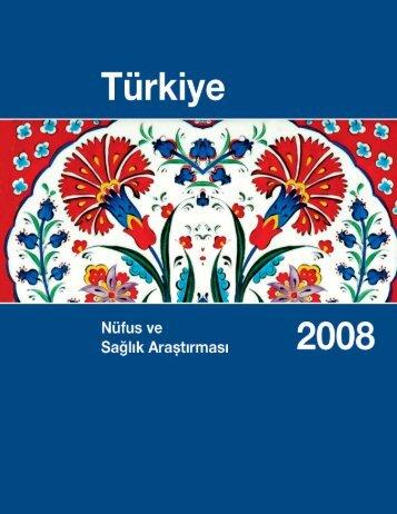 Türkiye Nüfus ve Sağlık Araştırması, 2008 - Hacettepe Üniversitesi ...