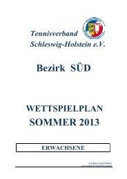 Bezirk SÜD SOMMER 2013 - Tennisverband Schleswig-Holstein eV