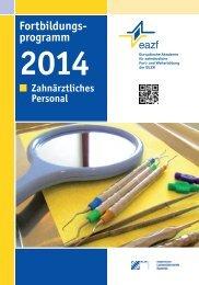 Kursprogramm Zahnärztliches Personal 2014 - eazf