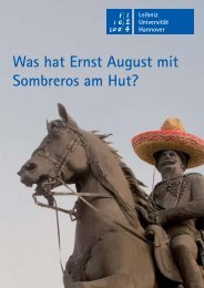 Was hat Ernst August mit Sombreros am Hut? - Leibniz Universität ...
