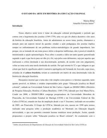 1 O ESTADO DA ARTE EM HISTÓRIA DA EDUCAÇÃO COLONIAL ...
