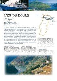 l'or du douro Portugal - Histoire & Voyages